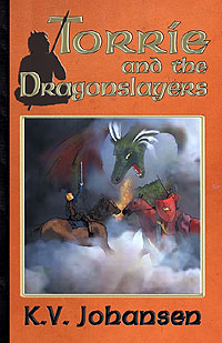 Cover of Torrie and the Dragonslayers