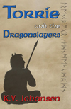Ebook Cover of Torrie and the Dragonslayers